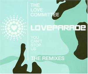 The Love Committee - Loveparade 2001 Remixes - Zortam Music