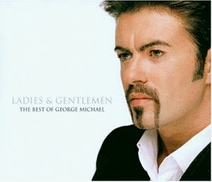 George Michael - Ladies and Gentleman,the Best of George Michael - Zortam Music