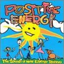 Positive Energy: The Sounds Of New Energy Techno