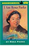 I Am Rosa Parks (Easy-To-Read: Level 3 (Pb)) (0780797884) by Parks, Rosa