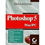 PHOTOSHOP 5. Avec CD-ROM