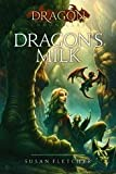 Dragon's Milk (The Dragon Chronicles)