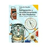 Modern Refrigeration and Air Conditioning (Spanish Study Guide)
