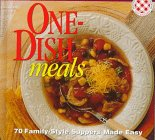Better Homes and Gardens: One-Dish Meals