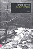 img - for La nave morta book / textbook / text book