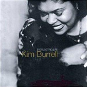 Kim Burrell - Everlasting Life - Zortam Music