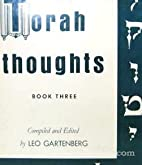Torah Thoughts Book 3 by Leo Gartenberg