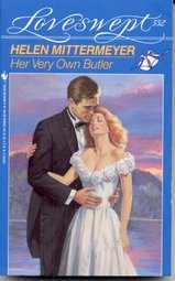 HER VERY OWN BUTLER (Loveswept, No. 552), Helen Mittermeyer