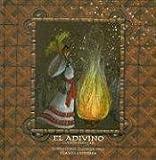El Adivino: Cuento Popular (The Fortune Teller: A Folk Tale) (Serie Memoria de Venezuela) (Spanish Edition)