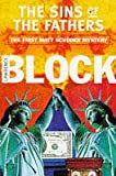 The Sins Of The Fathers (Matt Scudder Mystery) Lawrence Block