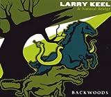 echange, troc Larry Keel, Natural Bridge - Backwoods