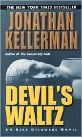 Devil's Waltz (Alex Delaware Series #7) by Jonathan Kellerman (Devils Waltz Jonathan Kellerman compare prices)