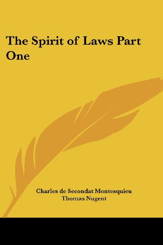The Spirit of Laws Part One