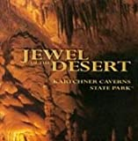 img - for Jewel of the Desert. Kartchner Caverns State Park book / textbook / text book
