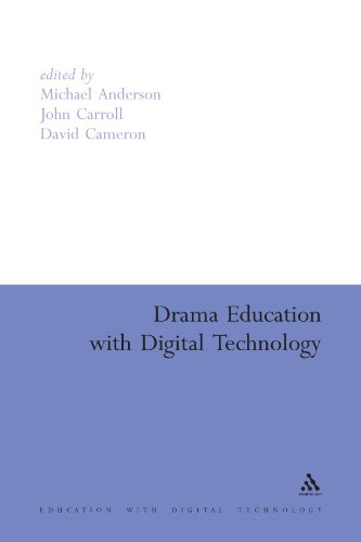 Drama Education with Digital Technology (Education and Digital Technology)