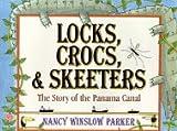 Locks, Crocs, and Skeeters (0688122418) by Parker, Nancy Winslow