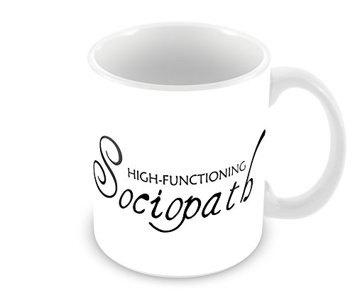 High-Functioning Sociopath Coffee Mug