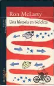 UNA HISTORIA EN BICICLETA (FG): Ron Mclarty: 9788466318631: Amazon.com