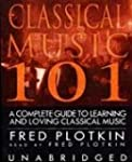 Classical Music 101: A Complete Guide...