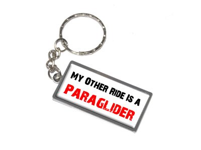 My Other Ride Vehicle Car Is A Paraglider - New Keychain Ring