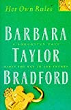 Her Own Rules (0002241528) by BARBARA TAYLOR BRADFORD