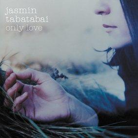 Jasmin Tabatabai - Only Love - Zortam Music