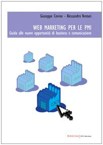 Cover Web marketing per le PMI. Guida alle nuove opportunità di business e comunicazione