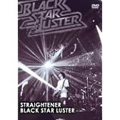 BLACK STAR LUSTER [DVD]