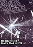 BLACK STAR LUSTER [DVD]