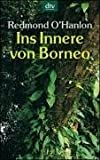Ins Innere von Borneo (3423202203) by Redmond O'hanlon
