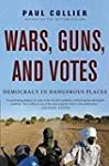 [Wars, Guns, and Votes: Democracy in...