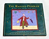 img - for The Ragged Peddler: Inspired by an Old Middle Eastern Tale (A Dream Maker Story) book / textbook / text book