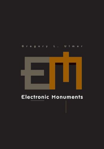 Electronic Monuments (Electronic Mediations)