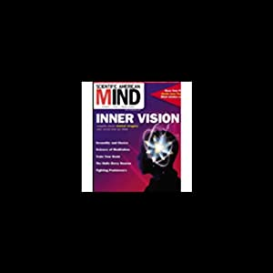 Inner Vision: Scientific American Mind | []