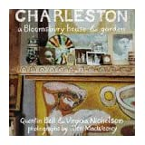 "Charleston: A Bloomsbury House and Gardenvon ""Quentin Bell"""