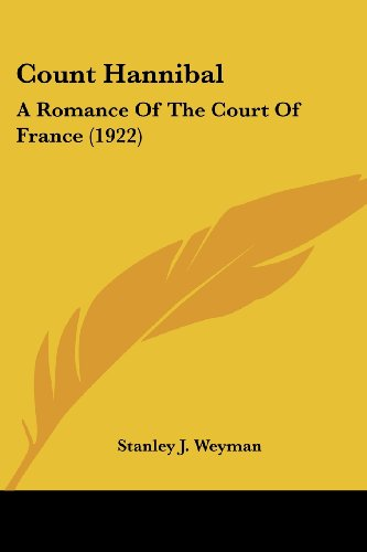 Count Hannibal: A Romance of the Court of France