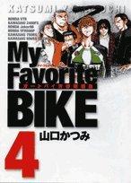 My Favorite BIKE 4 (ビッグコミックス)