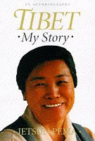 Tibet, My Story: An Autobiography
