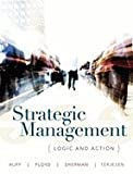 img - for Strategic Management: Logic and Action book / textbook / text book