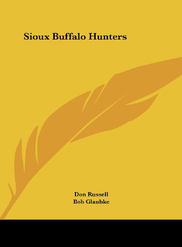 Sioux Buffalo Hunters