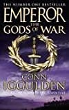 Emperor 04 - The Gods of War (Emperor 4) - Conn Iggulden
