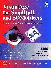 img - for Visualage for Smalltalk and Somobjects: Developing Distributed Object Applications (IBM Books) by Fang Walter Chu Raymond Weyerhauser Markus (1996-08-01) Paperback book / textbook / text book