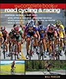 The Complete Book of Road Cycling &amp; Racing