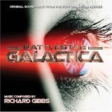 echange, troc Richard Gibbs - Battlestar Galactica (Original Soundtrack from the Sci-Fi Channel Miniseries) (Bande Originale du Film)