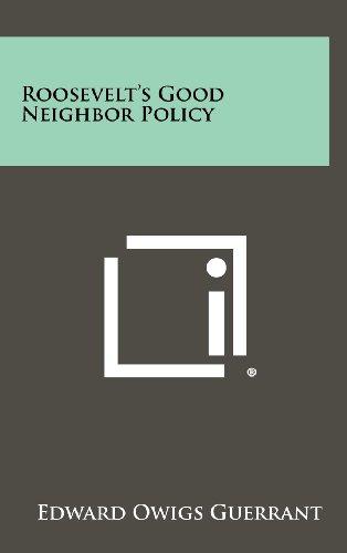 Roosevelt's Good Neighbor Policy