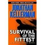 Survival of the Fittest (Alex Delaware) ~ Jonathan Kellerman