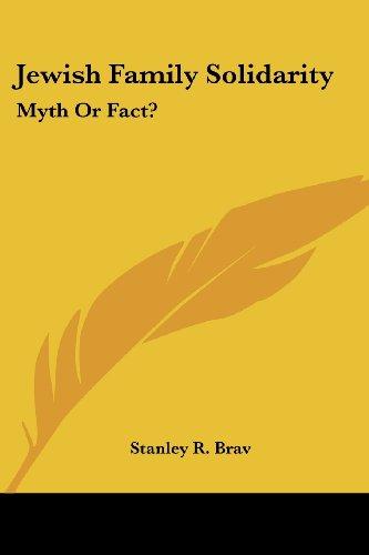 Jewish Family Solidarity: Myth or Fact?