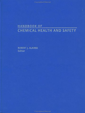 Handbook Of Chemical Health And Safety (Acs Handbooks)