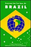 Fighting for the Soul of Brazil (085345924X) by Danaher, Kevin