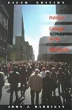 Political Change in the Metropolis by Ronald K. Vogel